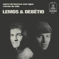 """LEMOS & DEBETIO / MORRO DO BARRACO SEM AGUA (7"""")"""