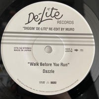 """Dazzle & The Kay-Gees / Walk Before You Run & My Favorite Song (7"""")"""