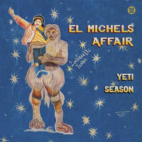 EL MICHELS AFFAIR / YETI SEASON (LP)