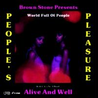 """People's Pleasure With L.A.'s No. 1 Band Alive & Well / World Full Of People(Vocal) (7"""")"""