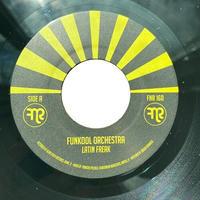 "FUNKOOL ORCHESTRA / LATIN FREAK (7"")"