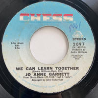 "Jo Anne Garrett / We Can Learn Together (7"")"