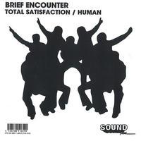 """BRIEF ENCOUNTER / TOTAL SATISFACTION (7"""")"""