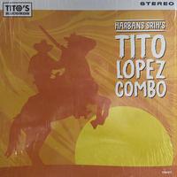 Tito Lopez Combo / Harbans Srih's Tito Lopez Combo (LP)