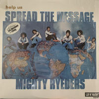 Mighty Ryeders / Help Us Spread The Message (LP)