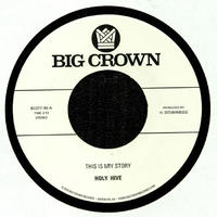 """HOLY HIVE / THIS IS MY STORY (7"""")"""