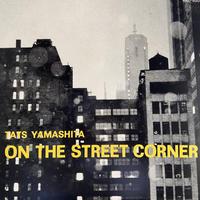 山下達郎 / On The Street Corner