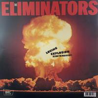 "Eliminators / Loving Explosion (Ryuhei The Man 45 Edit) (7"")"