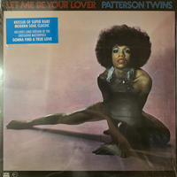 Patterson Twins / Let Me Be Your Lover