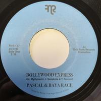 """PASCAL & BAYA RACE / BOLLYWOOD EXPRESS (7"""")"""