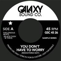 """DORIS & KELLEY / YOU DON'T HAVE TO WORRY (7"""")"""
