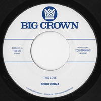 "BOBBY OROZA / THIS LOVE (7"")"