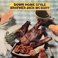 Brother Jack McDuff / Down Home Style (LP)