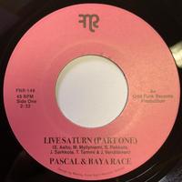 "PASCAL & BAYA RACE / LIVE SATURN (7"")"