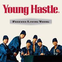 【特典付き】Young Hastle - Forever Living Young