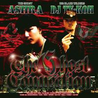 ASHRA×DJ TY-KOH / THE GHOST CONNNECTION vol.1