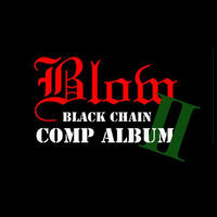 【特典付き】BLOW BLACK CHAIN 2 -COMP ALBUM-