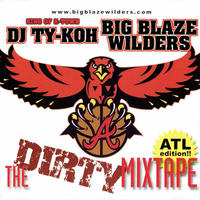 DJ TY-KOH - THE DIRTY MIXTAPE -ATL Edition-