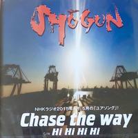 """single CD """"Chase the way""""  SHOGUN"""