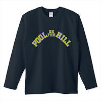 """College of FOOL on the HILL"" L/S Tee"