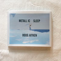 DOUG AITKEN|METALL IC SLEEP