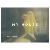 熊谷聖司写真集 『MY HOUSE』