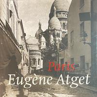 Paris Eugène Atget, 1857-1927