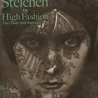 Edward Steichen in High Fashion The Conde Nast Years 1923-2937 エドワード・スタイケン モダン・エイジの光と影 1923-2937