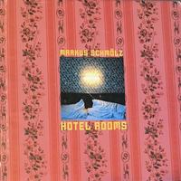 HOTEL ROOMS / MARKUS SCHMOLZ