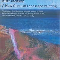 Kurt Jackson A New Genre  of Landscape Painting