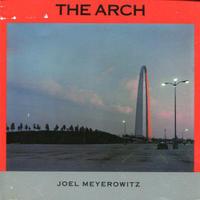 THE ARCH / Joel Meyerowitz