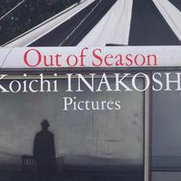 Out of Season / Koichi Inakoshi pictures