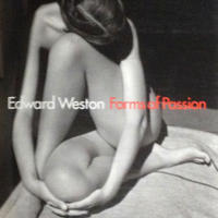 Forms of Passion / Edward Weston