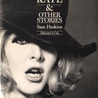 COWBOY KATE & OTHER STORIES Director's Cut / Sam Haskins