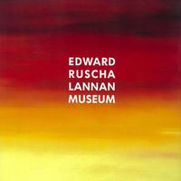 Lannan Museum / Edward Ruscha