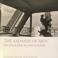 THE SADNESS OF MEN / PHILIP PERKIS