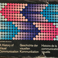 A History of Visual Communication / Josef Muller-Brockmann
