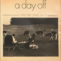 a day off / Tony Ray Jones