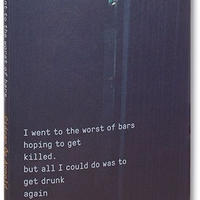 I WENT TO THE WORST OF BARS ...... / Ciáran Óg Arnold