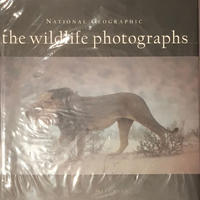 NATIONAL GEOGRAPHIC the wildlife photographs / JOHN G. MITCHELL