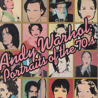 Andy Warhol: Portraits of The 70's