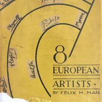 8 EUROPEAN ARTISTS /Felix H MAN