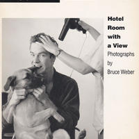 Hotel Room with a View / Bruce Weber