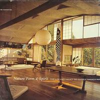 Nature Form & Spirit THE LIFE AND LEGACY OF GEORGE NAKASHIMA ジョージ・ナカシマ 作品集