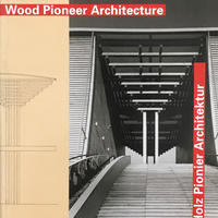 Wood Pioneer Architecture