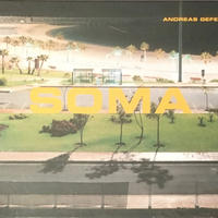 SOMA / ANDREAS GEFELLER