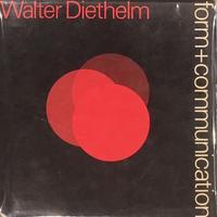 form+communication / Walter Diethelm
