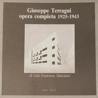 Giuseppe Trragni opera completa 1925-1943