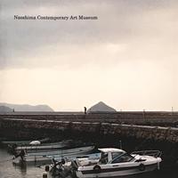 Remain in  Naoshima : Naoshima Contemporary Art Museum