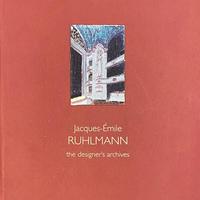 Jaques-Emile RUHLMANN  the designer's archive
